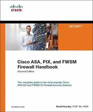 Cisco ASA, PIX, and FWSM Firewall by David Hucaby (2007, Paperback)