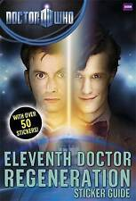 Doctor Who: Eleventh Doctor Regeneration Sticker Guide, BBC, New Book