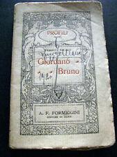 GIORDANO BRUNO- ERMINIO TROILO- FORMIGGINI 1918- A4