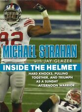 Inside the Helmet : Hard Knocks, Pulling Together, and Triumph Michael Strahan