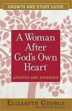 A Woman after God's Own Heart Growth and Study Guide by Elizabeth George...
