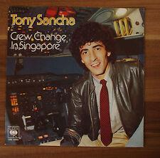 """Single 7"""" Vinyl Tony Sancha - Crew change in singapore"""