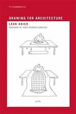 Writing Architecture: Drawing for Architecture by L. Krier, Léon Krier and...