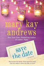 Save the Date: A Novel, Andrews, Mary Kay, New Books