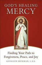 God's Healing Mercy : A Healing Retreat on Mercy in the Scriptures and the...
