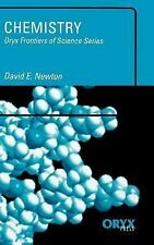 Chemistry: Oryx Frontiers of Science Series, David E. Newton, Good Book