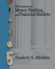 The Economics of Money, Banking and Financial Markets plus MyEconLab-ExLibrary