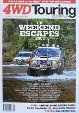 4WD Touring Australia Magazine Issue 20 March 2014 The Weekend Escapes Issue