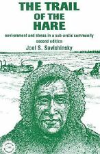Trail of the Hare: Environment and Stress in a Sub-Arctic Community (Library of
