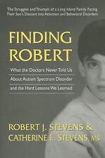 Finding Robert by Robert J Stevens and Catherine E. Stevens (2015, Paperback)