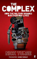 The Complex: How the Military Invades Our Everyday Lives,Nick Turse,New Book mon