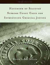 Handbook of Selected Supreme Court Cases for Criminal Justice by Wadsworth...