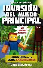 Invasion Del Mundo Principal. Minecraft Libro 1 by Mark Cheverton (2015,...