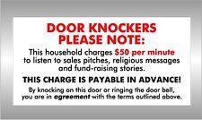 DOOR KNOCKERS PLEASE NOTE - do not knock on my door - agreement Colorbond Sign