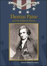 Thomas Paine and Fight for Liberty (Leaders of the American Revolution)