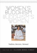 NEW Women's Buddhism Buddhism's Women Tradition Revision Renew by Ellison Findly