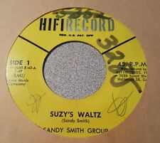 Sandy Smith Group ‎– Suzy's Waltz / Wildflower