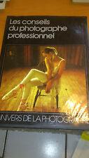 LES CONSEILS DU PHOTOGRAPHE PROFESSIONNEL