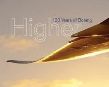 Higher: 100 Years of Boeing