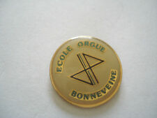 PINS RARE MARSEILLE ECOLE ORGUE BONNEVEINE ORGAN INSTRUMENT MUSIQUE
