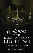 Colonial and Early American Lighting Book w/ 169 Illustrations