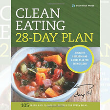 The Clean Eating 28-Day Plan: A Healthy Cookbook By Rockridge Press Brand New