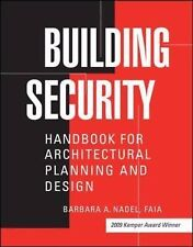 Building Security : Handbook for Architectural Planning and Design by Barbara...