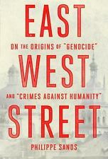 East West Street: On the Origins by Philippe Sands Advance Review Copy paperback