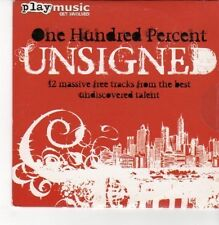 (DN431) One Hundred Percent Unsigned, 12 tracks various artists - 2007 DJ CD