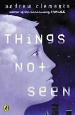 Andrew Clements ~Things Not Seen