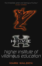 H.I.V.E.: Higher Institute of Villainous Education (Hive), Mark Walden