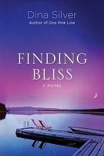 Finding Bliss, Silver, Dina - Paperback Book NEW 9781477807361