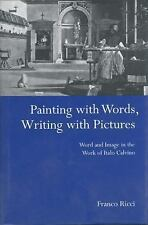 Painting with Words, Writing with Pictures: Word and Image Relations in the Work