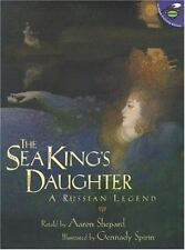 The Sea King's Daughter : A Russian Legend by Aaron Shepard (2001, Picture Book)