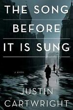 The Song Before It Is Sung: A Novel