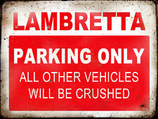 "LAMBRETTA  VINTAGE / RETRO STYLE METAL 8""X6"" PARKING SIGN"
