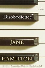 Disobedience by Jane Hamilton (2000, Hardcover)