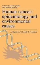 Human Cancer: Epidemiology and Environmental Causes (Cambridge Monogra-ExLibrary