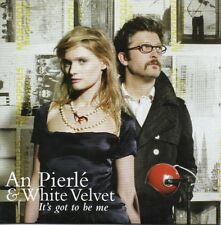 CD single An Pierlé & White Velvet  It's got to be me Promo 2-track CARD SLEEVE