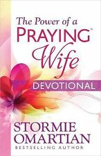 The Power of a Praying® Wife Devotional by Stormie Omartian (2014, Paperback)