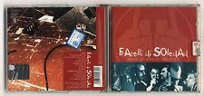 Cd FRATELLI DI SOLEDAD Sulla strada in concerto – OTTIMO 2003
