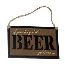 """if you forgot the BEER go home... 8"""" x 5"""" wood sign for bar, man or woman cave"""