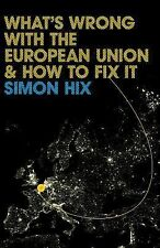 What's Wrong with the Europe Union and How to Fix It (PWWS - Polity Whats Wrong