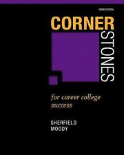 Cornerstones for Career College Success by Patricia G. Moody and Robert M....