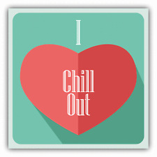 "I Love Chill Out Heart Music Car Bumper Sticker Decal 5"" x 5"""