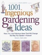 1,001 Ingenious Gardening Ideas: New, Fun and Fabulous That Will Change the Way