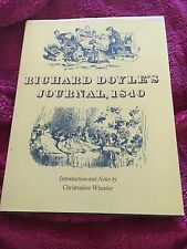 CHRISTOPHER WHEELER, RICHARD DOYLE'S JOURNAL. 1840, HARDCOVER WJACKET