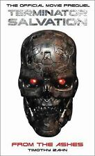 TERMINATOR SALVATION From the Ashes 2009 Paper Back Book by Timothy Zahn