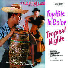 Werner Müller & His Orchestra Tropical Nights & Top Hits in Color - CDLK4510