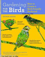 Gardening For The Birds Create A Bird Friendly Backyard Tips Plant Profiles  New